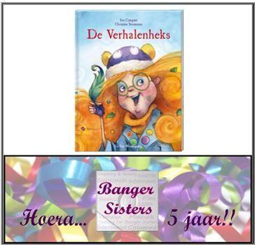 16. Banger Sisters 5 jaar! Win De Verhalenheks - Christien Boomsma