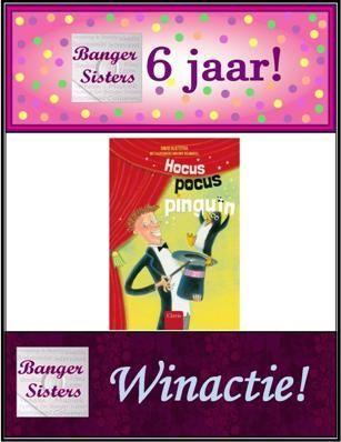 23. Banger Sisters 6 jaar! Win Hocus Pocus Pinguïn van David Vlietsra!