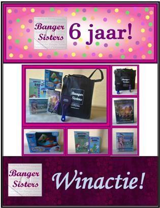 31. Banger Sisters 6 jaar! Win een Banger Sisters 6 jaar cadeaupakket!
