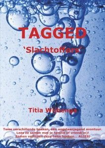 tagged-slachtoffers-titia-wijbenga