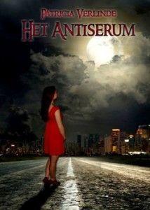 Het Antiserum -  Patricia Verlinde