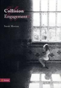 Recensie Collision. Engagement- Sarah Morton