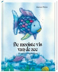 De mooiste vis van de zee – Marcus Pfister