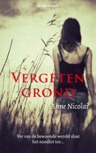 Vergeten grond – Anne Nicolai