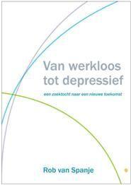 Van werkloos tot depressief