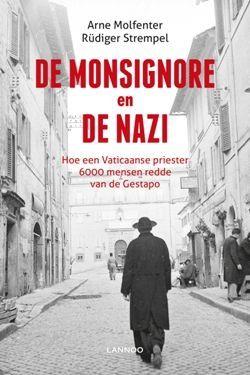 De monsignore en de nazi – Arne Molfenter & Rüdiger Strempel