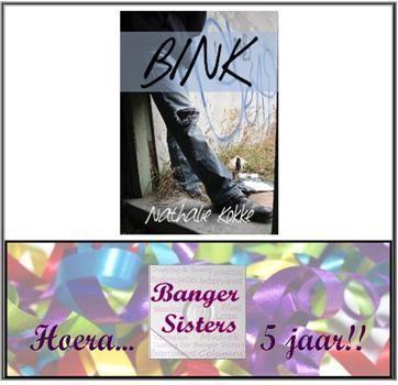 13. Banger Sisters 5 jaar! Win Bink van Nathalie Kokke!