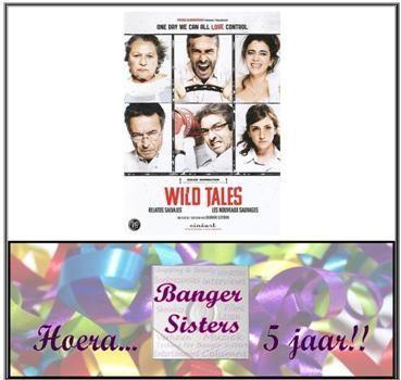 15. Banger Sisters 5 jaar! Win de dvd van Wild Tales!