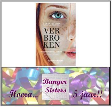 21. Banger Sisters 5 jaar! Win Verbroken van Linda Jansma
