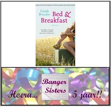 29. Banger Sisters 5 jaar! Win Bed & Breakfast van Candy Brouwer!
