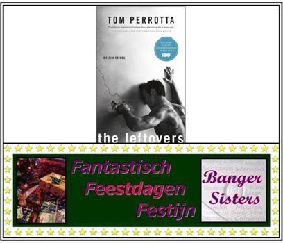12. Fantastisch Feestdagen Festijn- Win The leftovers van Tom Perrotta!