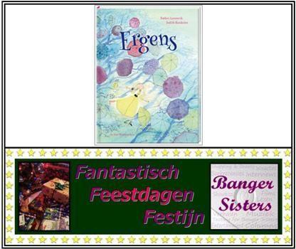 27. Fantastisch Feestdagen Festijn- Win Ergens van Judith Kunkeler!