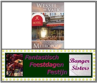 4. Fantastisch Feestdagen Festijn- Win De reizigers van Metropole van Wessel de Valk!