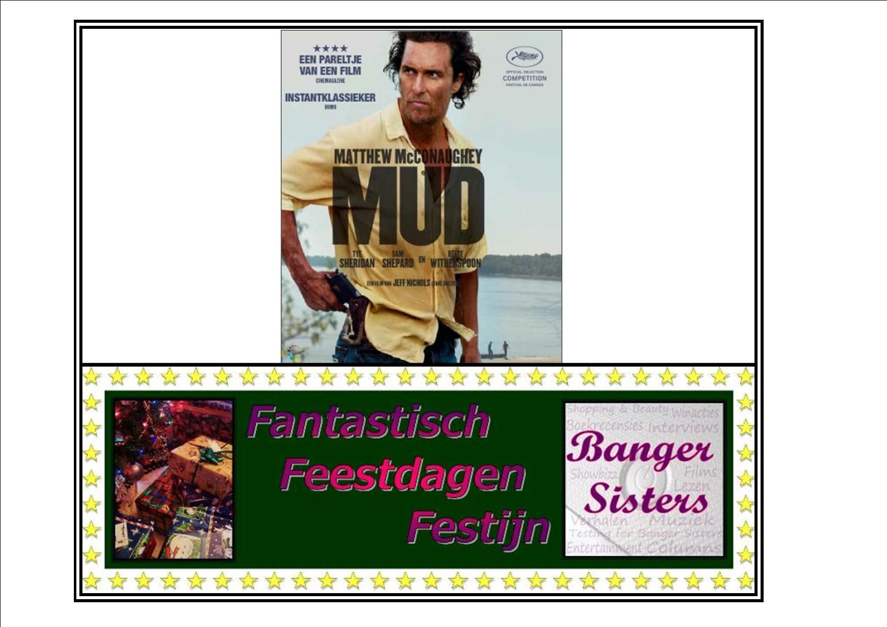 6. Fantastisch Feestdagen Festijn- Win de dvd film Mud!