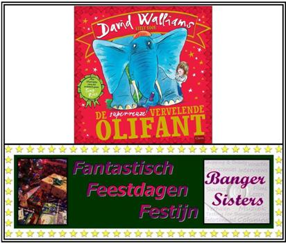 9. Fantastisch Feestdagen Festijn- Win De superreuze vervelende olifant van David Walliams!