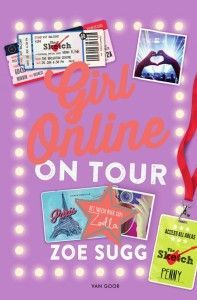 Girl online 2 - Girl online on tour- Zoe Sugg