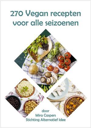 270 Vegan recepten voor alle seizoenen