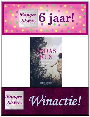 06. Banger Sisters 6 jaar! Win Judaskus van Linda Jansma!