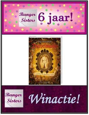 13. Banger Sisters 6 jaar! Win Duivelsmaeker van Bianca Mastenbroek!