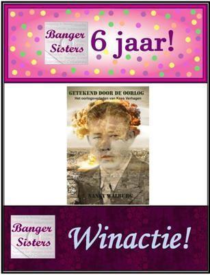 16. Banger Sisters 6 jaar! Win Getekend door de oorlog van Nancy Walburg!