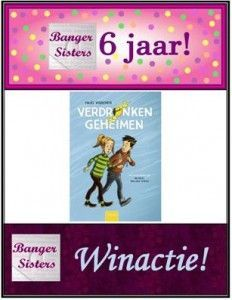 29. Banger Sisters 6 jaar! Win Verdronken geheimen van Hajo Visscher!