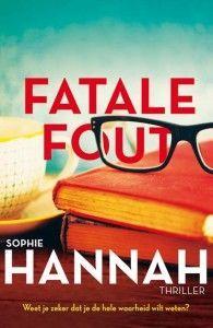 Fatale fout van Sophie Hannah