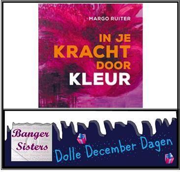 06-dolle-december-dagen-win-in-je-kracht-door-kleur-van-margo-ruiter