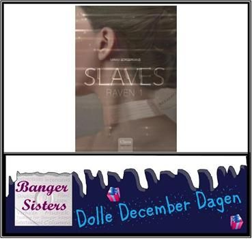 19-dolle-december-dagen-win-slaves-raven-1-van-miriam-borgermans