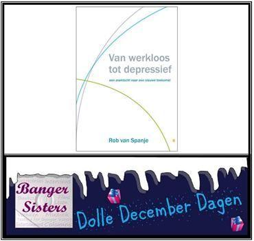23-dolle-december-dagen-win-van-werkloos-naar-depressief-van-rob-van-spanje