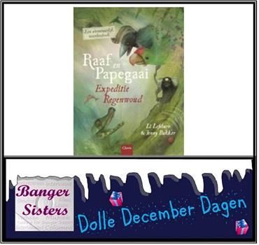 29-dolle-december-dagen-win-raaf-en-papegaai-expeditie-regenwoud