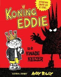 koning-eddie-en-de-kwade-keizer-andy-riley
