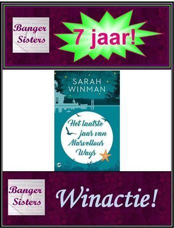 22-banger-sisters-7-jaar-win-het-laatste-jaar-van-marvellous-ways-van-sarah-winman-1