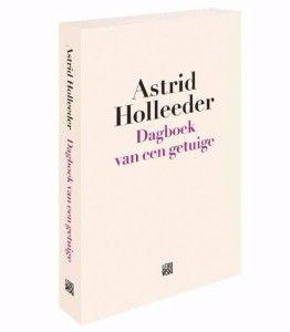 dagboek-van-een-getuige-astrid-holleeder